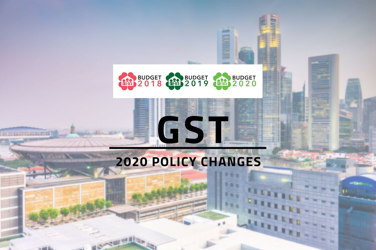 Words GST 2020 Policy Changes and the logos of Singapore Budget 2018, 2019 and 2020 overlaying background of Singapore's financial district