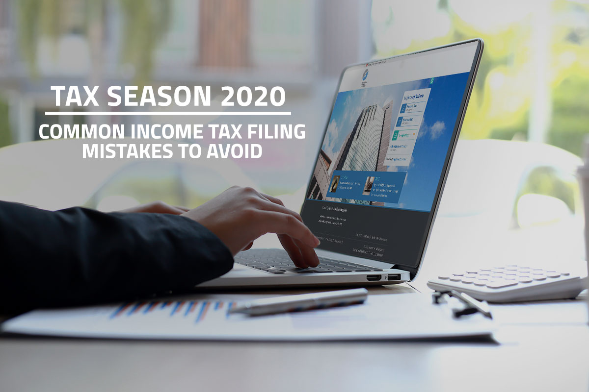 Words tax season 2020 common income tax filing mistakes to avoid over background of female employee accessing the IRAS mytax Portal site on a laptop