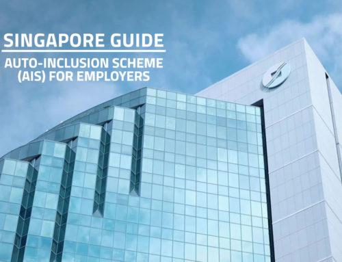 Quick Guide: IRAS Auto-Inclusion Scheme (AIS) for Employers