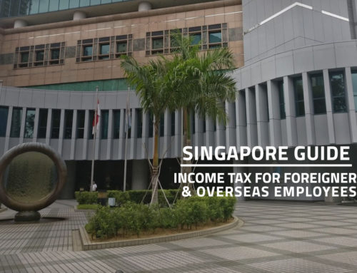 Quick Guide: Income Tax for Foreigners and Returning Singaporeans